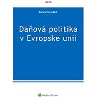 Daňová politika v Evropské unii - Danuše Nerudová