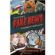Nejlepší kniha o fake news!!! - Petra Vejvodová, Miloš Gregor