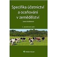 Specifika účetnictví a oceňování v zemědělství - Elektronická kniha