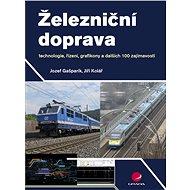 Železniční doprava - Jiří Kolář