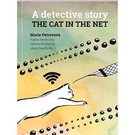 The cat in the net – A detective story - Elektronická kniha