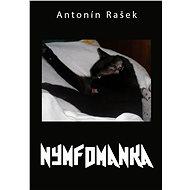 Nymfomanka - Elektronická kniha