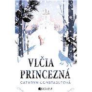 Vlčia princezná - Elektronická kniha