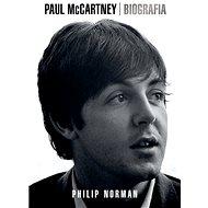 Paul McCartney: Biografia - Philip Norman