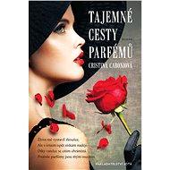 Tajemné cesty parfémů - Elektronická kniha