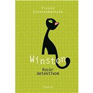 Winston: Kocúr detektívom - Frauke Scheunemannová