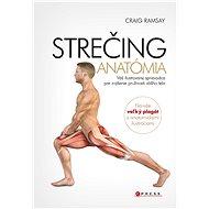 Strečing - anatómia - Craig Ramsay