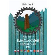 Na kole za čečenským dobrodružstvím 2014 - Martin Štverák