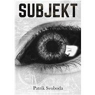 Subjekt - Patrik Svoboda