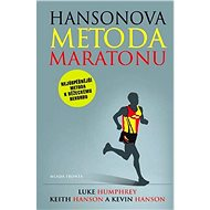 Hansonova metoda půlmaratonu - Keith Hanson, Kevin Hanson a Luke Humphrey