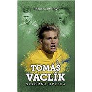 Tomáš Vaclík: skromná hvězda - Roman Smutný