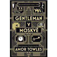 Gentleman v Moskvě - Elektronická kniha