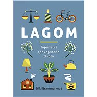 Lagom – tajemství spokojeného života - Niki Brantmarková