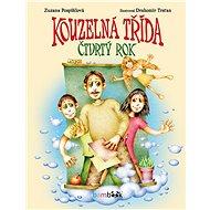 Kouzelná třída – čtvrtý rok - Zuzana Pospíšilová