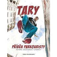 Tary: příběh parkouristy - Elektronická kniha