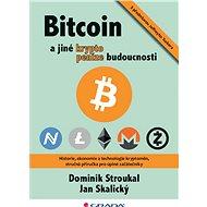 Bitcoin a jiné kryptopeníze budoucnosti - Dominik Stroukal