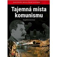 Tajemná místa komunismu - Elektronická kniha
