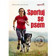 Sportuj se psem - Elektronická kniha