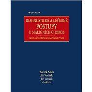 Diagnostické a léčebné postupy u maligních chorob - Elektronická kniha