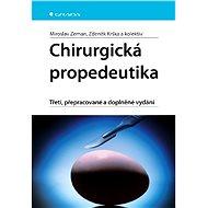 Chirurgická propedeutika - Elektronická kniha