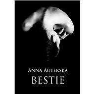 Bestie - Anna Auterská