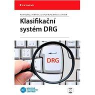 Klasifikační systém DRG - E-kniha