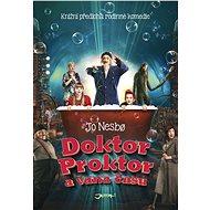 Doktor Proktor a vana času - Elektronická kniha - Mezinárodní bestseller nejúspěšnějšího norského spisovatele.ze série Doktor Proktor,  Jo Nesbo