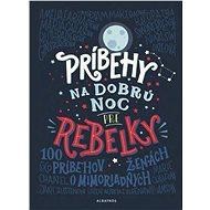 Príbehy na dobrú noc pre rebelky - Elektronická kniha