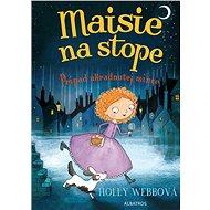 Maisie na stope 1 Prípad ukradnutej mince - Holly Webbová