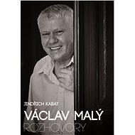 Václav Malý: rozhovory - Jindřich Kabát