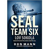 SEAL team six: Lov sokola - Elektronická kniha