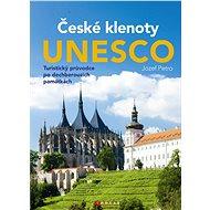 České klenoty UNESCO - Jozef Petro