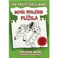 Deník malého plížila 1: Jak přežít školu mobů - Greyson Mann