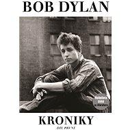 Kroniky - Bob Dylan