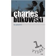 O psaní - Charles Bukowski