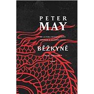 Bežkyňa - Elektronická kniha – zo série Čínske thrillery, : Peter May, 384 strán