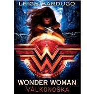 Wonder Woman: Válkonoška - Elektronická kniha