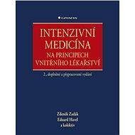 Intenzivní medicína na principech vnitřního lékařství - Elektronická kniha