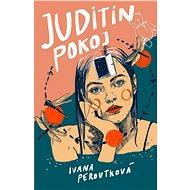 Juditin pokoj - Ivana Peroutková