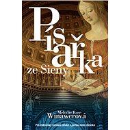 Písařka ze Sieny - Elektronická kniha