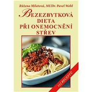 Bezezbytková dieta při onemocnění střev - Elektronická kniha