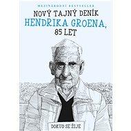 Nový tajný deník Hendrika Groena, 85 let - E-kniha