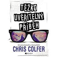 Těžko uvěřitelný příběh - Chris Colfer