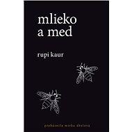 Mlieko a med (SK) - Rupi Kaur
