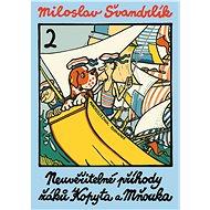 Neuvěřitelné příhody žáků Kopyta a Mňouka 2 - Elektronická kniha