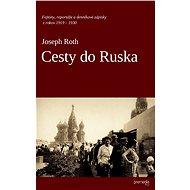 Cesty do Ruska - E-kniha