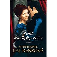 Kouzlo Lucilly Cynsterové - Stephanie Laurensová