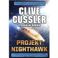 Projekt Nighthawk - Elektronická kniha