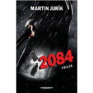 2084 (SK) - Elektronická kniha