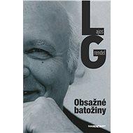 Obsažné batožiny - Lajos Grendel